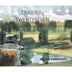 Tjugosju Twentyseven -Dennis Pettersson