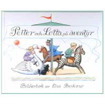 Elsa Beskow - Petter och Lotta på äventyr