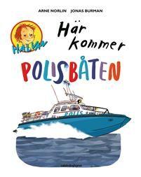 Halvan/Här kommer - Polisbåten