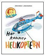 Halvan/Här kommer - Helikoptern