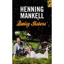 Mankell Henning - Daisy Sisters