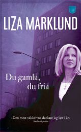Marklund Liza - Du gamla, du fria