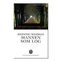 Mankell Henning - Mannen Som Log