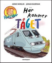 Halvan/Här kommer - Tåget