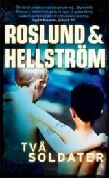 Roslund & Hellström - Två Soldater