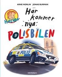 Halvan/Här kommer NYA  - Polisbilen